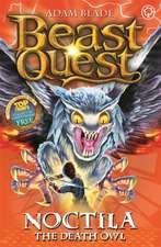 Beast Quest: 55: Noctila the Death Owl