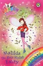 Rainbow Magic: Matilda the Hair Stylist Fairy