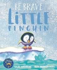 Be Brave Little Penguin