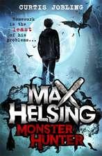 Max Helsing, Monster Hunter