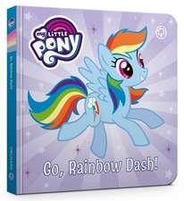 My Little Pony: Go, Rainbow Dash!