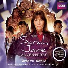 The Sarah Jane Adventures: Wraith World