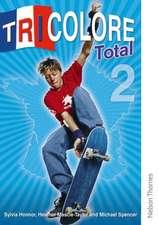 Tricolore Total 2 Student Book