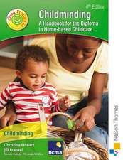 Childminding a Guide to Good Practice Second Edition:  Empire of Liberty