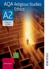 AQA Religious Studies A2: Ethics