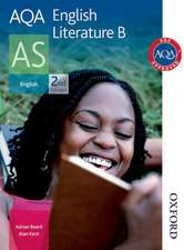 AQA English Literature B AS Second Edition