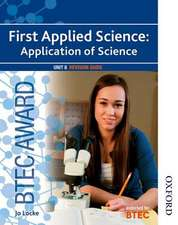 BTEC Award First Applied Science: Application of Science Unit 8 Revision Guide