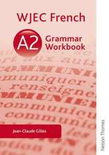 WJEC A2 French Grammar Workbook