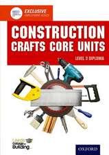 Construction Crafts Core Units Level 3 Diploma