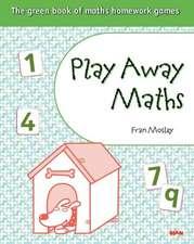 Play Away Maths - The green book of maths homework gamesY4/P5 (x10)
