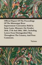 Official Report of the Proceedings of the Mississippi River Improvement Convention Held in Saint Louis, Missouri, on October 26th, 27th and 28th, 1881:  The Constitution a Charter of Freedom, and Not a Covenant with Hel