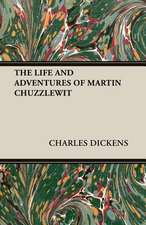 The Life and Adventures of Martin Chuzzlewit:  A Text-Book for Bookbinders and Librarians
