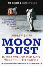 Moondust: In Search of the Men Who Fell to Earth (reissued)