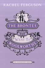 The Brontes Went to Woolworths: The Bloomsbury Group