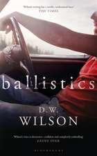 Wilson, D: Ballistics