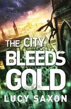 The City Bleeds Gold