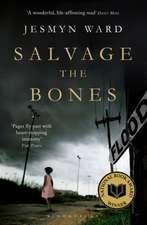 Ward, J: Salvage the Bones