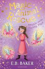 Magic Animal Rescue 4: Maggie and the Flying Pigs