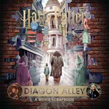 Harry Potter – Diagon Alley: A Movie Scrapbook