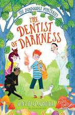 The Dentist of Darkness