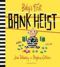 BABYS FIRST BANK HEIST