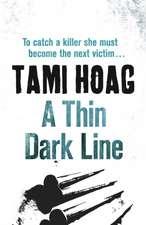 Hoag, T: A Thin Dark Line