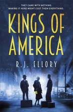 Ellory, R: Kings of America