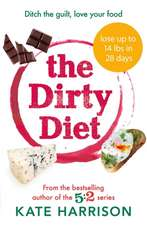 Dirty Diet