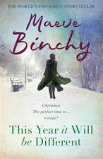 Binchy, M: This Year It Will Be Different