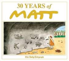 30 Years of Matt