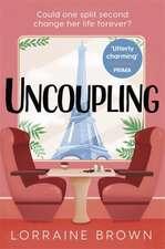 Brown, L: Uncoupling