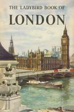 The Ladybird Book of London