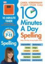 10 Minutes A Day Spelling Ages 7-11 Key Stage 2