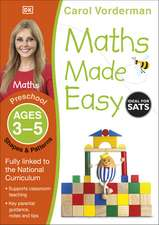 Maths Made Easy: Shapes & Patterns, Ages 3-5 (Preschool): Supports the National Curriculum, Maths Exercise Book
