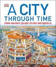 A City Through Time
