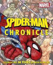 Spider-Man Year by Year a Visual Chronicle