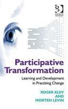 Levin, M: Participative Transformation
