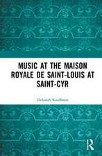 Music at the Maison Royale de Saint-Louis at Saint-Cyr