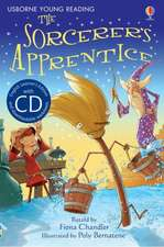 Chandler, F: The Sorcerer's Apprentice [Book with CD]