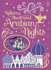 Milbourne, A: Illustrated Arabian Nights