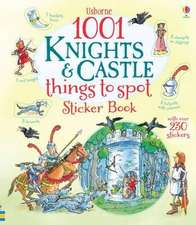 Maskell, H: 1001 Knights and Castles to Spot Sticker Book