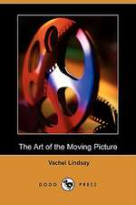 The Art of the Moving Picture (Dodo Press)