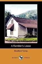 A Rambler's Lease (Dodo Press)
