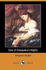 One of Cleopatra's Nights (Dodo Press)