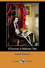 O'Donnel: A National Tale (Dodo Press)