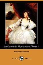 La Dame de Monsoreau, Tome II (Dodo Press)