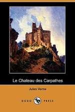 Le Chateau Des Carpathes (Dodo Press)