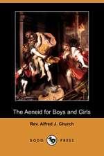 The Aeneid for Boys and Girls (Dodo Press)