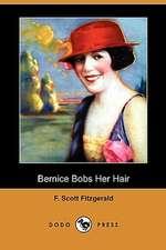 Bernice Bobs Her Hair (Dodo Press)