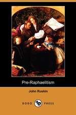 Pre-Raphaelitism (Dodo Press)